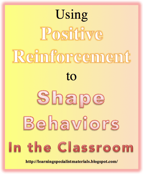 positive reinforcement in the classroom