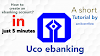 How to create UCO ebanking/internet banking account ?
