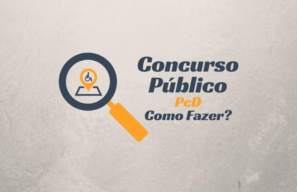 A imagem traz uma lupa, e no centro da lupa a logomarca do território deficiente, no lado direito da lupa a frase que pergunta: Concurso público para pcd como fazer?