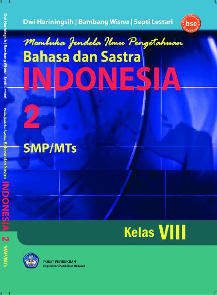 Download Buku Siswa KTSP SMP dan MTs Kelas 8 Bahasa dan Sastra Indonesia