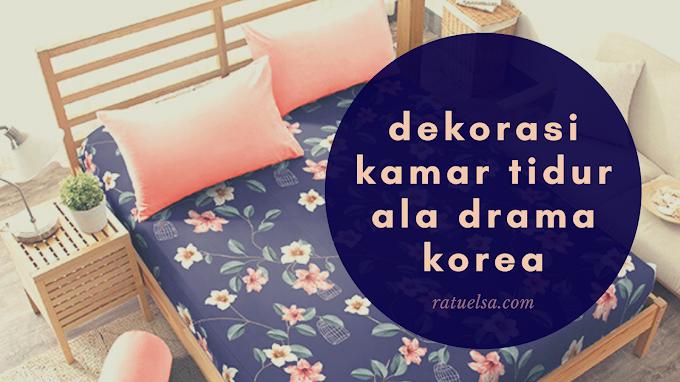 Dekorasi Kamar Tidur ala Drama Korea, Pilih Sprei Kintakun