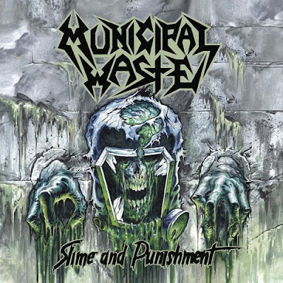 Recenze/review - MUNICIPAL WASTE - Slime And Punishment (2017)