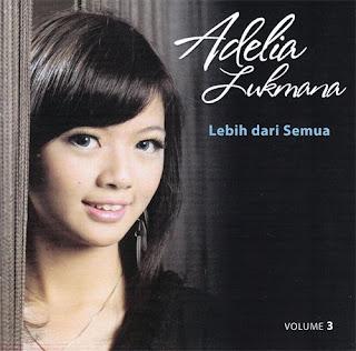 Download Lagu Adelia Lukmana Full Album Lebih Dari Semua