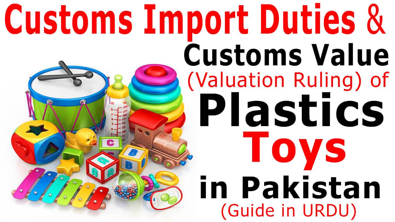 Customs-Import-Duty-on-Plastic-Toys-in-Pakistan