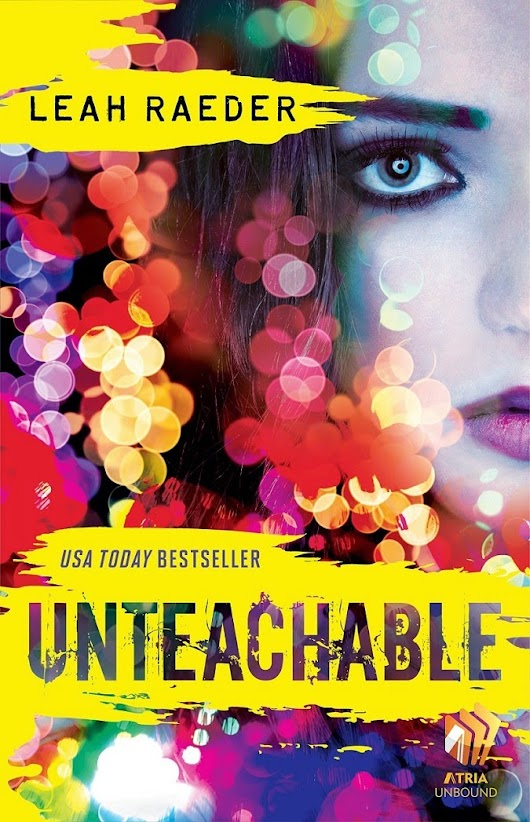 Cover Reveal: Leah Raeder's Unteachable Has a New Look!