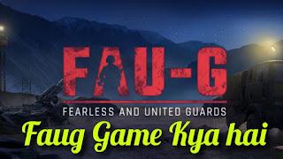 Faug Game Kya hai