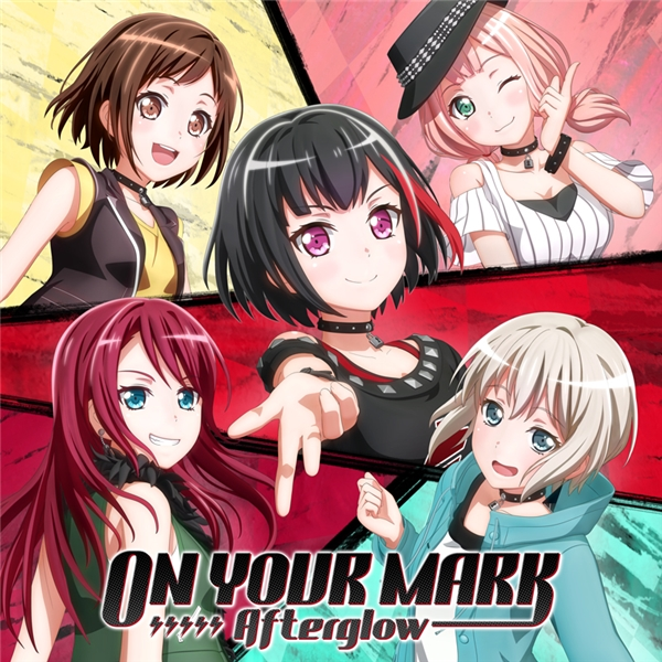 Download BanG Dream Afterglow 5th Single ON YOUR MARK