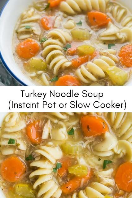 Turkey Noodle Soup (Instant Pot or Slow Cooker)