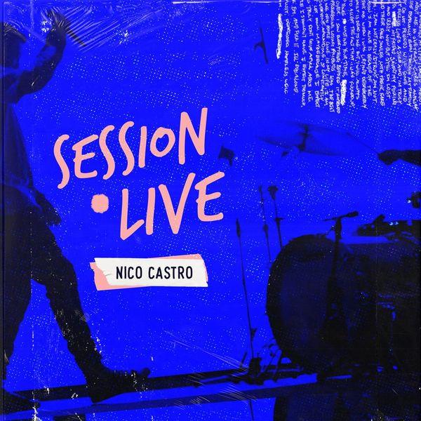 Nico Castro – Session Live 2021 (Exclusivo WC)