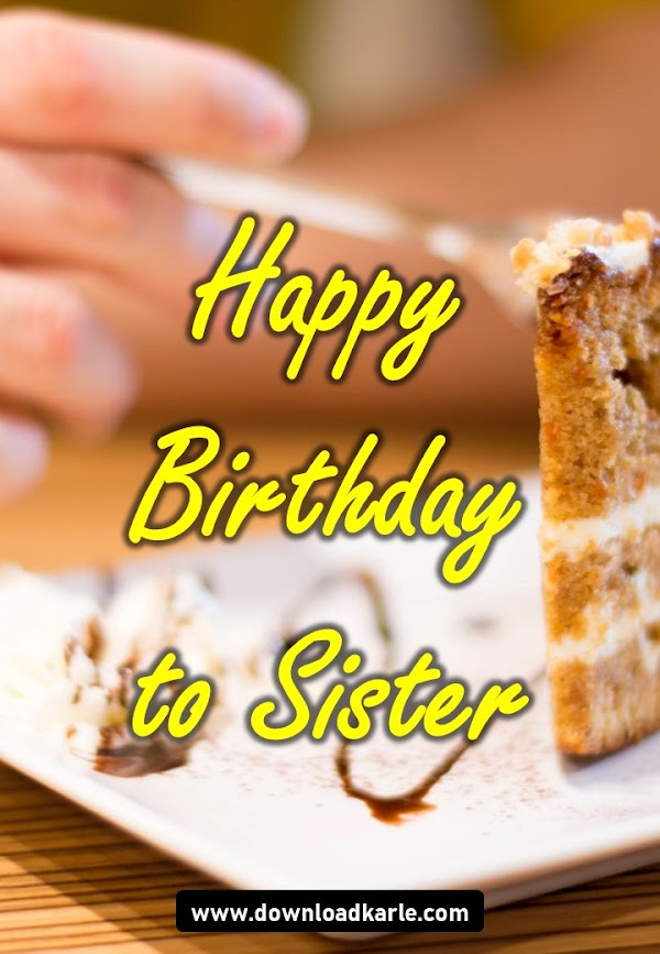 Happy Birthday To Sister Cake, Images, Memes & Wishes