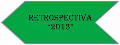 A imagem de fundo verde num formato de seta voltada para traz e caracteres em preto está escrito:retrospectiva 2013.