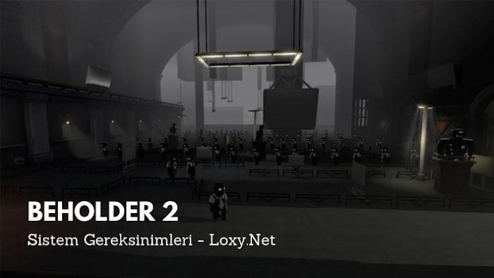 Beholder 2 Sistem Gereksinimleri