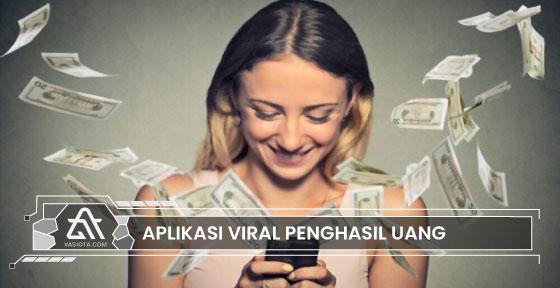 aplikasi viral penghasil uang