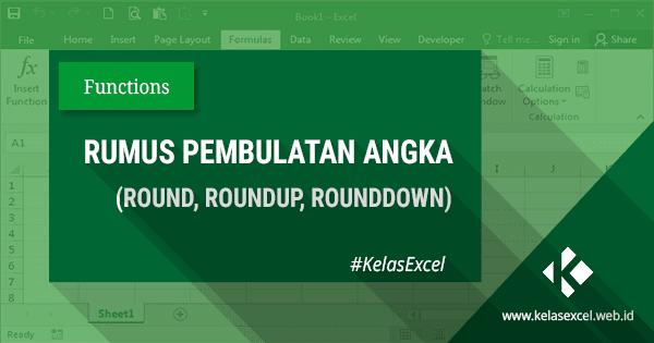 Cara Membulatan Angka di Excel