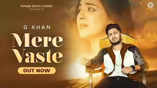 Checkout G Khan new song Mere Vaste & its lyrics penned by Ricky Khan