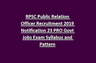 RPSC Public Relation Officer Recruitment 2019 Notification 23 PRO Govt Jobs Exam Syllabus and Pattern