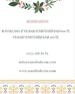 Sanat Bahçem My Art Garden Şirince İzmir Yılbaşı Programı 2020 Menüsü