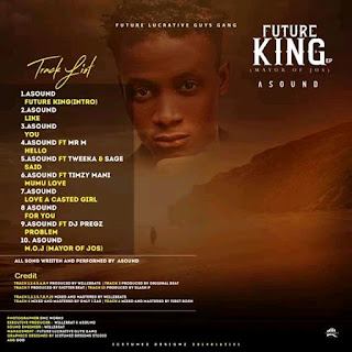[Album] Asound - Future King (Mayor of Jos) EP Album 1