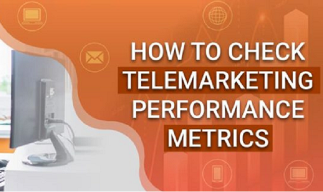 Ways to measure telemarketing performance of a company