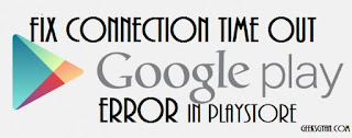 "How To Fix Play Store ""Connection Timed Out"" Retry Error Message"