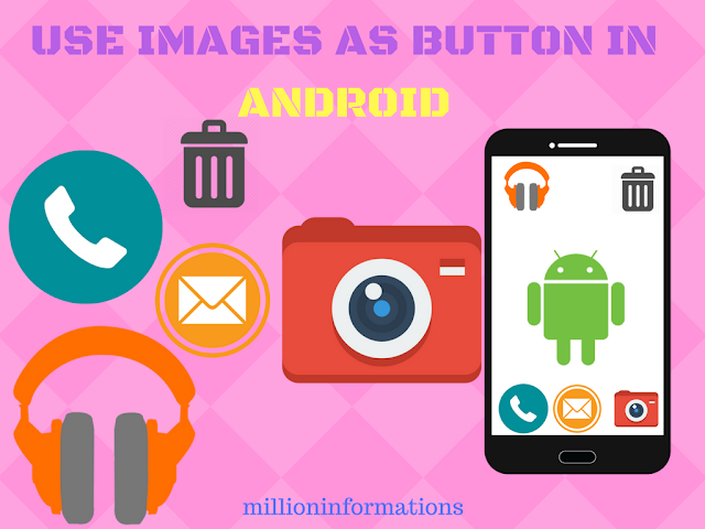 How-to-Use-Image-as-Button-in-Android
