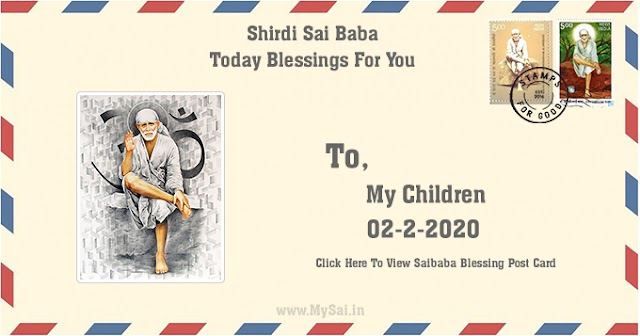Daily Blessing Messages-Shirdi Sai Baba Today Message 02-12-20