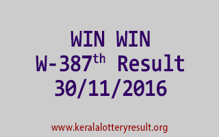 WIN WIN W 387 Lottery Results 30-11-2016
