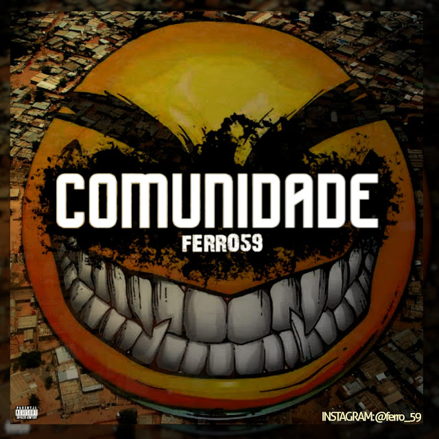 Ferro59 – Comunidade (Rap) [Download Mp]