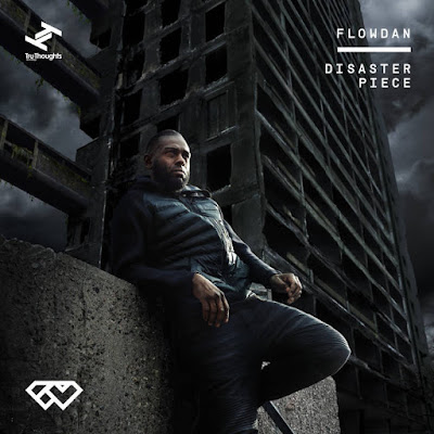 "FLOWDAN ""Disaster Piece"""
