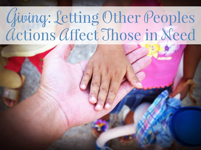 Letting Actions of Others Affect Those in Need
