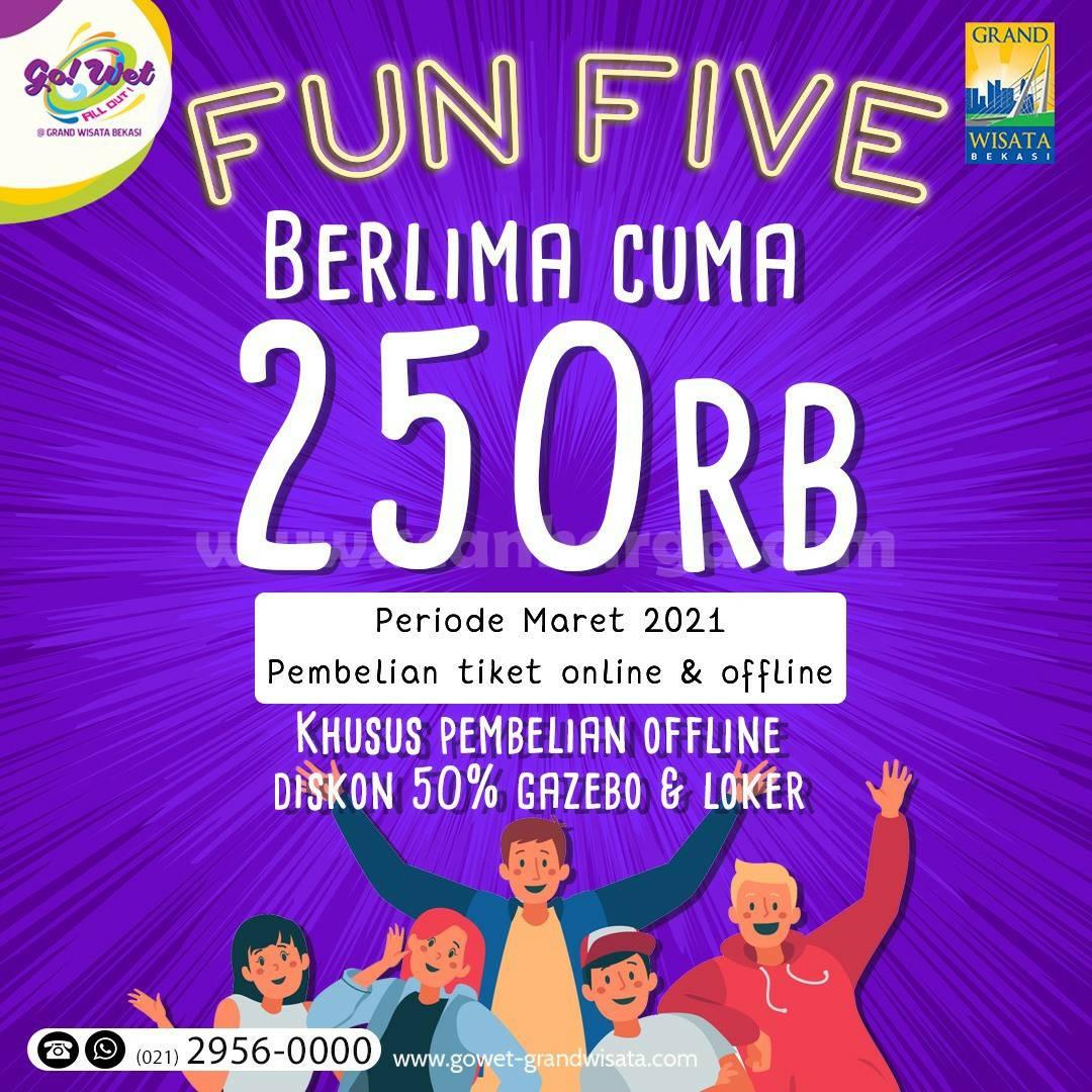 Promo GO! WET Grand Wisata Bekasi Spesial FUN FIVE cuma Rp 250K untuk 5 Orang