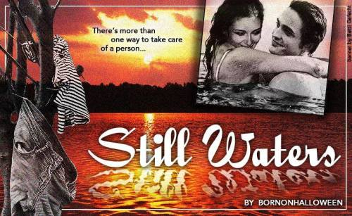 https://www.fanfiction.net/s/12157301/1/Still-Waters