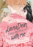 laura dean keeps breaking up with me by mariko tamaki and rosemary valero-o'connell book cover