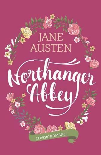 Jane Austen - Northanger Abbey