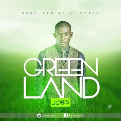 Music: Jobs – Green Land