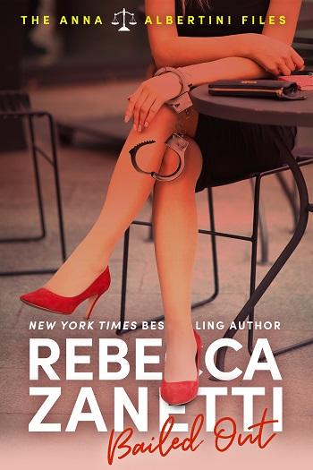 Bailed Out by Rebecca Zanetti
