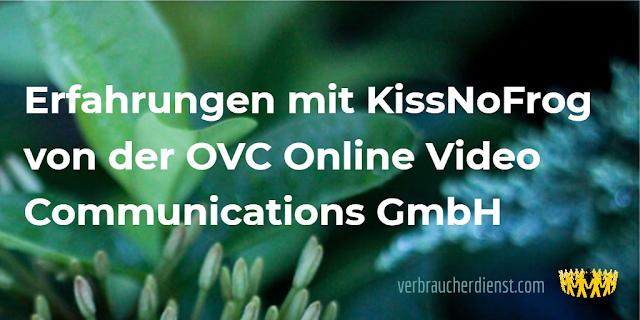 Titel: Erfahrungen mit KissNoFrog von der OVC Online Video Communications GmbH