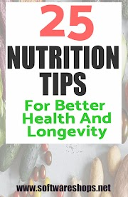 25 nutrition tips for better health and longevity