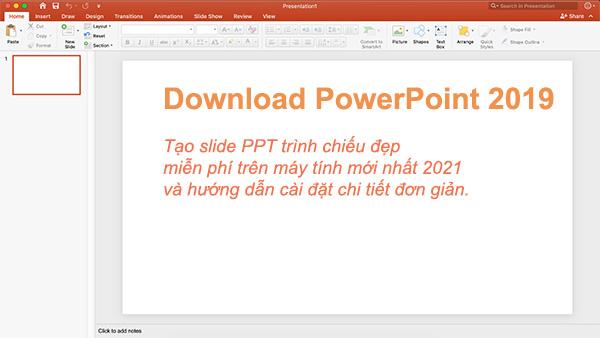 Tải PowerPoint 2019 - Tạo slide ppt trình chiếu miễn phí mới nhất b
