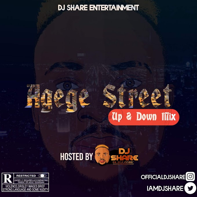DJ Share – Agege Street (Up & Down Mix)