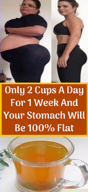 Only 2 Cups A Day For 1 Week And Your Stomach Will Be 100% Flat