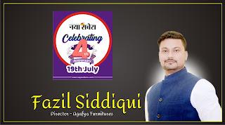 Happy 4th Anniversary : Fazil Siddiqui   Director - Agafya Furnitures   #NayaSaveraNetwork