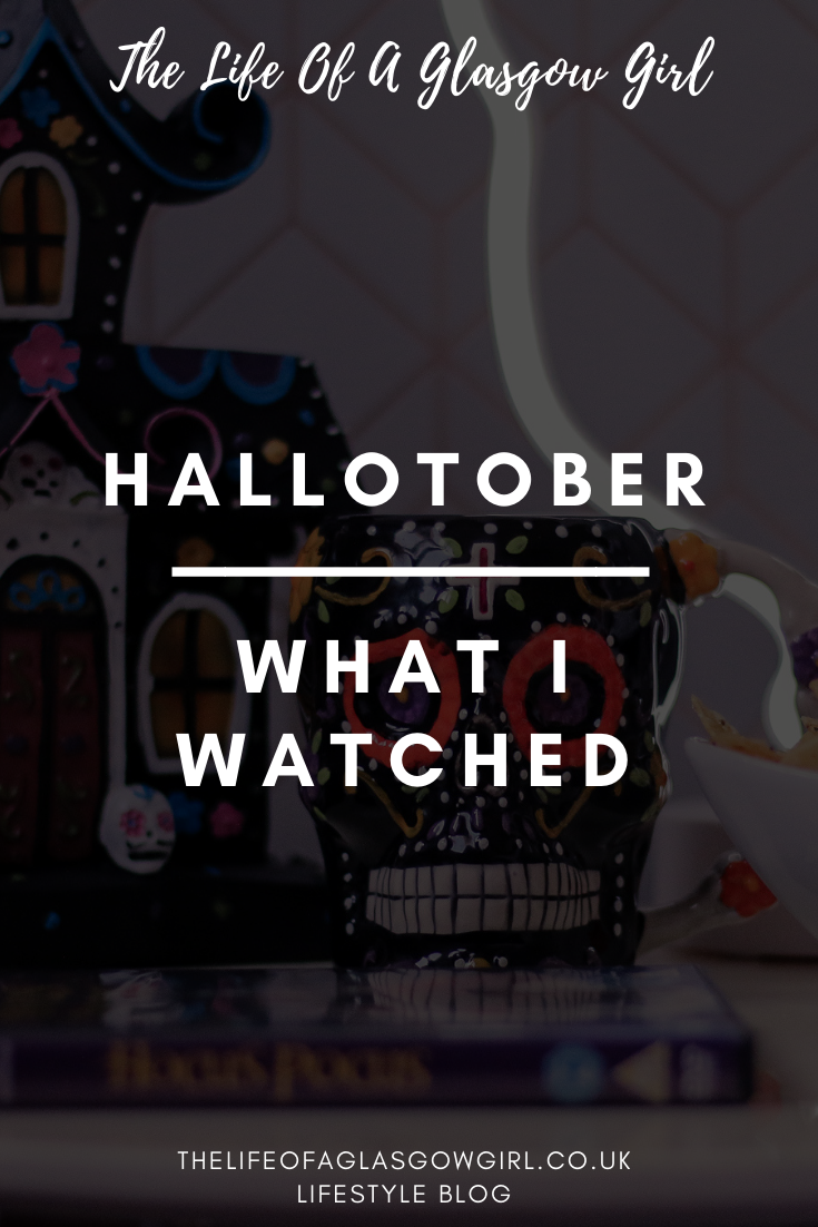 Hallotober What I watched pinterest graphic on thelifeofaglasgowgirl.co.uk