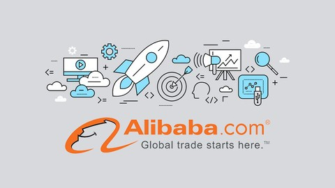 COMPLETE ALIBABA BUSINESS SETUP: FROM ZERO TO HERO