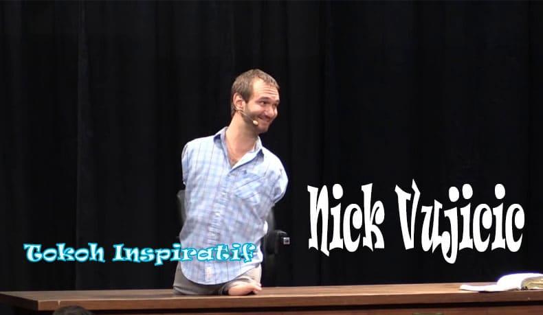 Nick Vujicic tokoh tampang keren inspiratif,