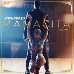 Baixar Mamacita - Jason Derulo feat. Farruko Mp3
