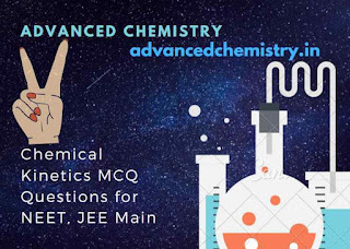chemical kinetics mcq questions for neet jee main csir