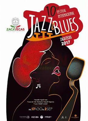 festival de jazz y blues zacatecas 2017