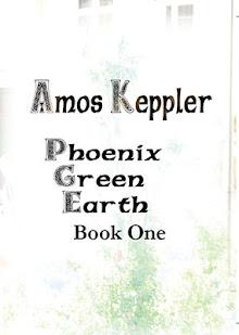 My novel Phoenix Green Earth Book One