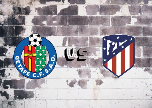 Getafe vs Atlético Madrid  Resumen